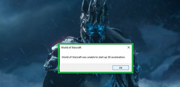 World of Warcraft was unable to start up 3D acceleration fixing - The best ways to fix WOW error - The proven methods only